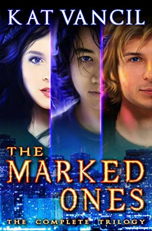 The Marked Ones: The Complete Trilogy Box Set - A Romantic