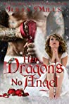 Her Dragon's No Angel (Dragon Guards, #8.5)