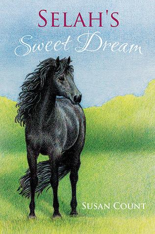 Selah's Sweet Dream (Dream Horse Adventures #2)