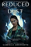 Reduced to Dust (Concealed in the Shadows, #3)