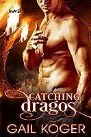 Catching Dragos (The Dragos Clan #2)