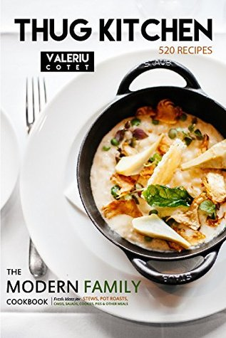 520 Recipes. The Modern Family Cookbook