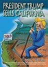 President Trump Sells California by Duke Q. Wallace