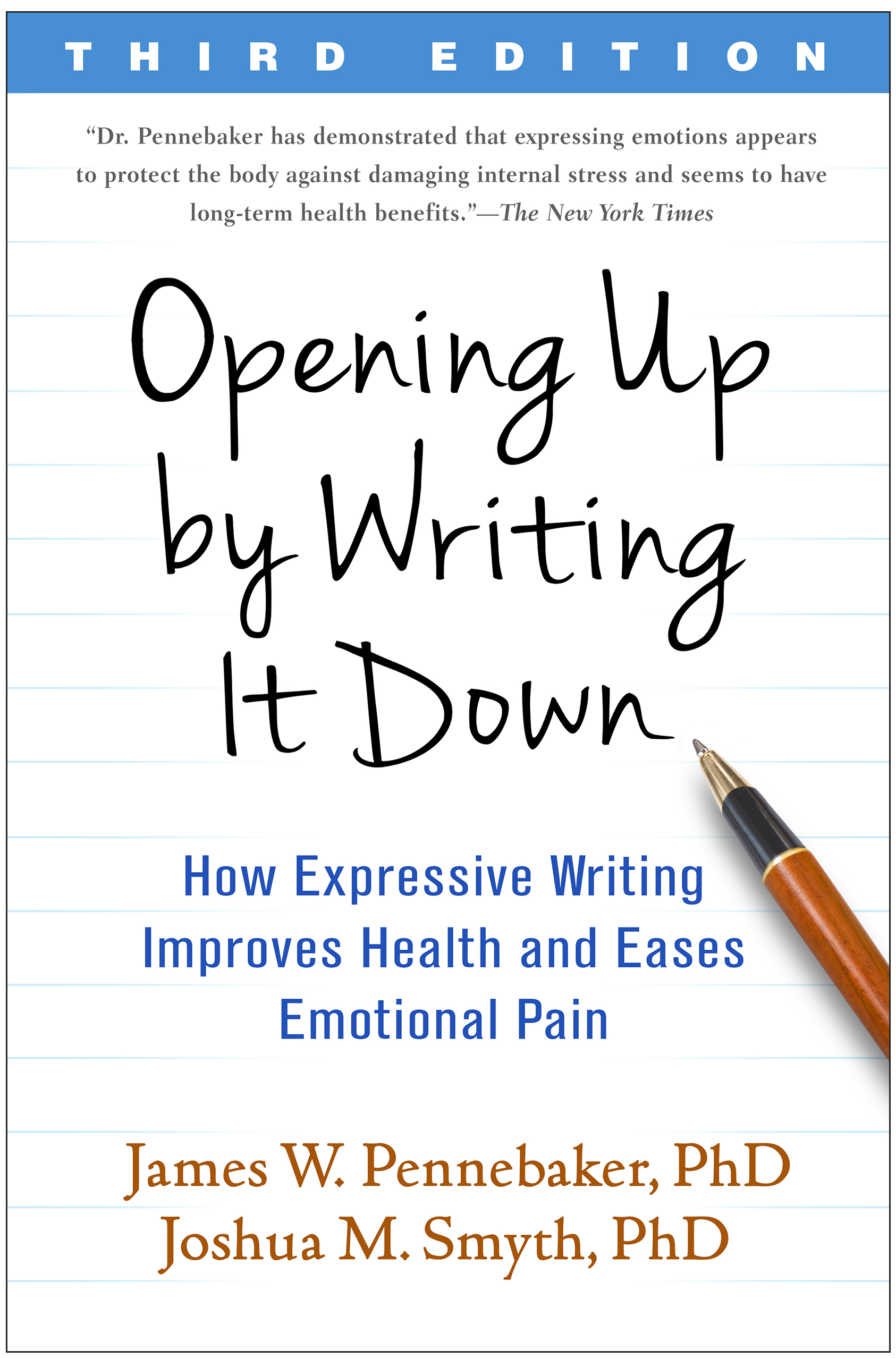 Opening Up by Writing It Down How Expressive Writing Improves Health and Eases Emotional Pain