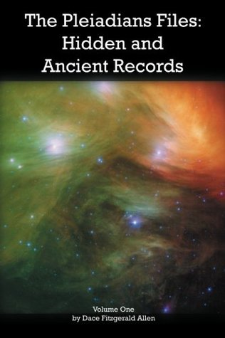 The Pleiadians Files: Hidden and Ancient Records