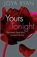 Yours Tonight (The Reign Series) (Volume 1)