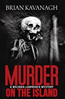 Murder on the Island (Belinda Lawrence  Mystery  #6)