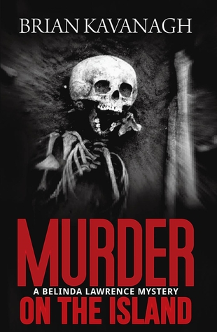 Murder on the Island by Brian Kavanagh