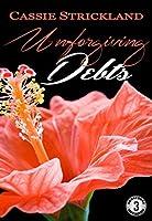 Unforgiving Debts (Armstrong Securities Book 3)