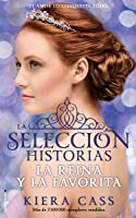 La selección historias: La reina y la favorita (La selección, #0.4, 2.6)