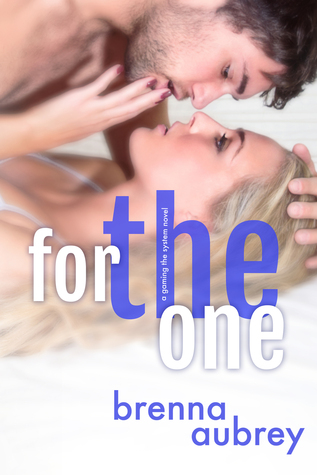 For the One (Gaming The System, #5)