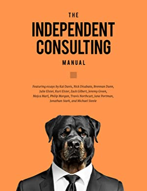 [Download] ➹ The Independent Consulting Manual  By Kai Davis – Sunkgirls.info