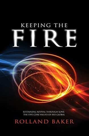 Keeping The Fire by Rolland Baker