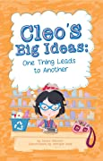 Cleo's Big Ideas: One Thing Leads To Another
