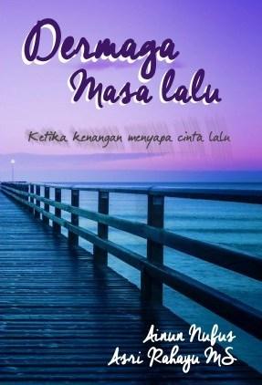 Dermaga Masa Lalu by Ainun Nufus