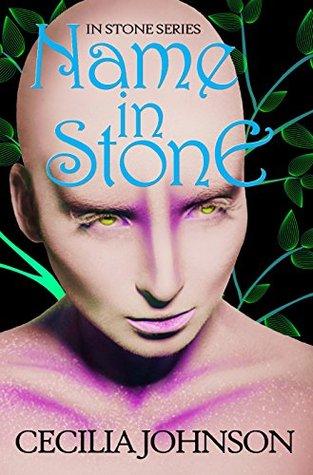 Name in Stone (In Stone #3)
