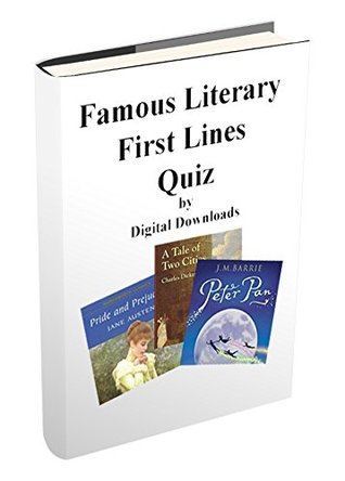 Famous Literary First Lines Quiz: A list of 30 first line book quotes from great literary sources along with the answers.