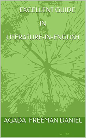 EXCELLENT GUIDE IN LITERATURE-IN-ENGLISH (LITERARY GUIDE Book 2)