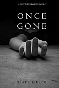 Once Gone (Riley Paige #1)