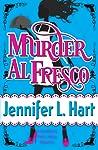 Murder Al Fresco by Jennifer L. Hart