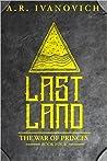 Lastland (The War of Princes, #4)