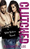 Clutched (Wild Riders #3)