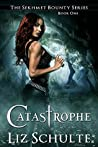 Catastrophe (Sekhmet #1)