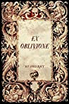 Ex Oblivione by H.P. Lovecraft