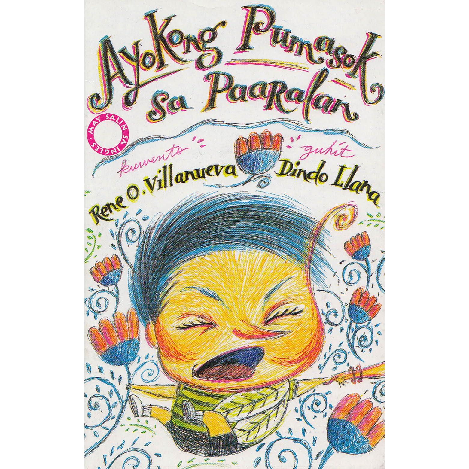 Ayokong Pumasok Sa Paaralan by Rene O  Villanueva