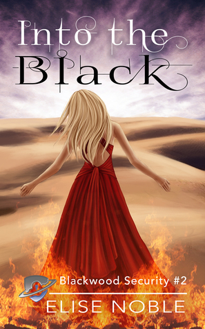 Into the Black (Blackwood Security, #2)