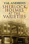 Sherlock Holmes at the Varieties