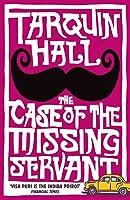 The Case of the Missing Servant (Vish Puri 1)