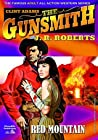 Red Mountain (A Giant Gunsmith Western Book 11)