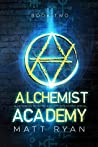 Alchemist Academy Book 2 (Alchemist Academy #2)