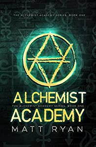 Alchemist Academy Book 1 (Alchemist Academy #1)