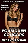Forbidden Cougars: 13 Book Bundle (Older Woman Younger Man First Time MILF Romance Collection)