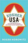 Kosher USA: How Coke Became Kosher and Other Tales of Modern Food