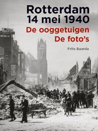 Rotterdam 14 mei 1940 by Frits Baarda