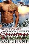 The Billionaire Dragon Shifter's Christmas (Gray's Hollow Dragon Shifters, #3)