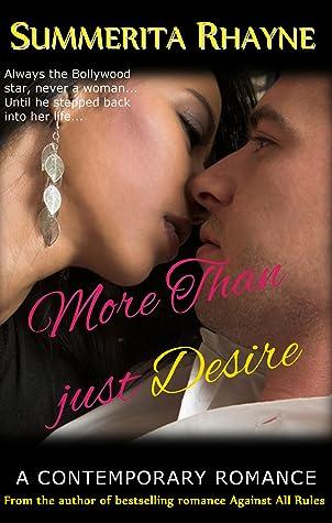 More Than Just Desire by Summerita Rhayne