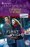 First Night by Debra Webb