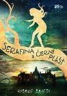 Serafina a černý plášť by Robert  Beatty