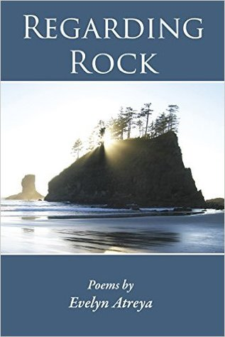 Regarding Rock by Evelyn Atreya