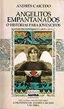 Angelitos empantanados o historias para jovencitos / A propósito de Andrés Caicedo y su obra