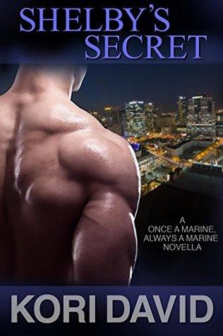 Shelby's Secret (Once a Marine, Always a Marine Book 4)