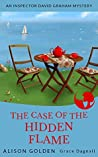 Book cover for The Case of the Hidden Flame (Inspector David Graham #2)