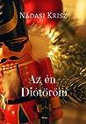 Az én Diótörőm: romantikus, humoros karácsonyi regény