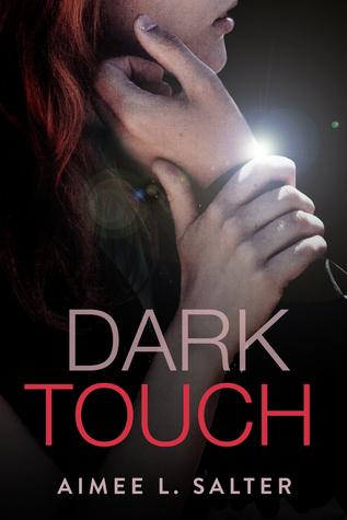 Dark Touch by Aimee L. Salter
