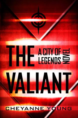 The Valiant (City of Legends #2)