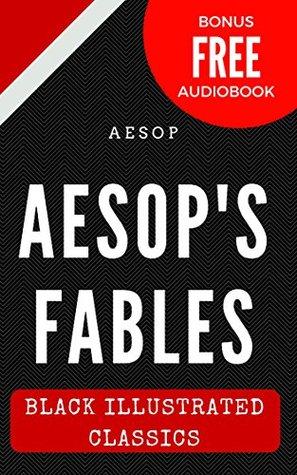 Aesop's Fables: Black Illustrated Classics (Bonus Free Audiobook)